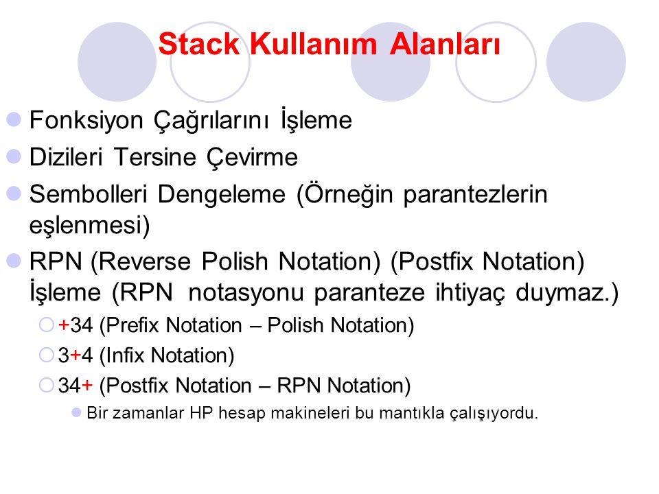 Stack Kullanım Alanları