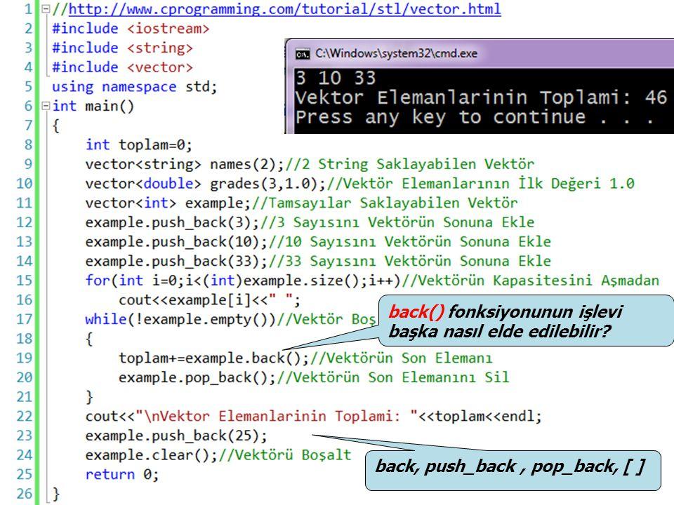 back() fonksiyonunun işlevi başka nasıl elde edilebilir