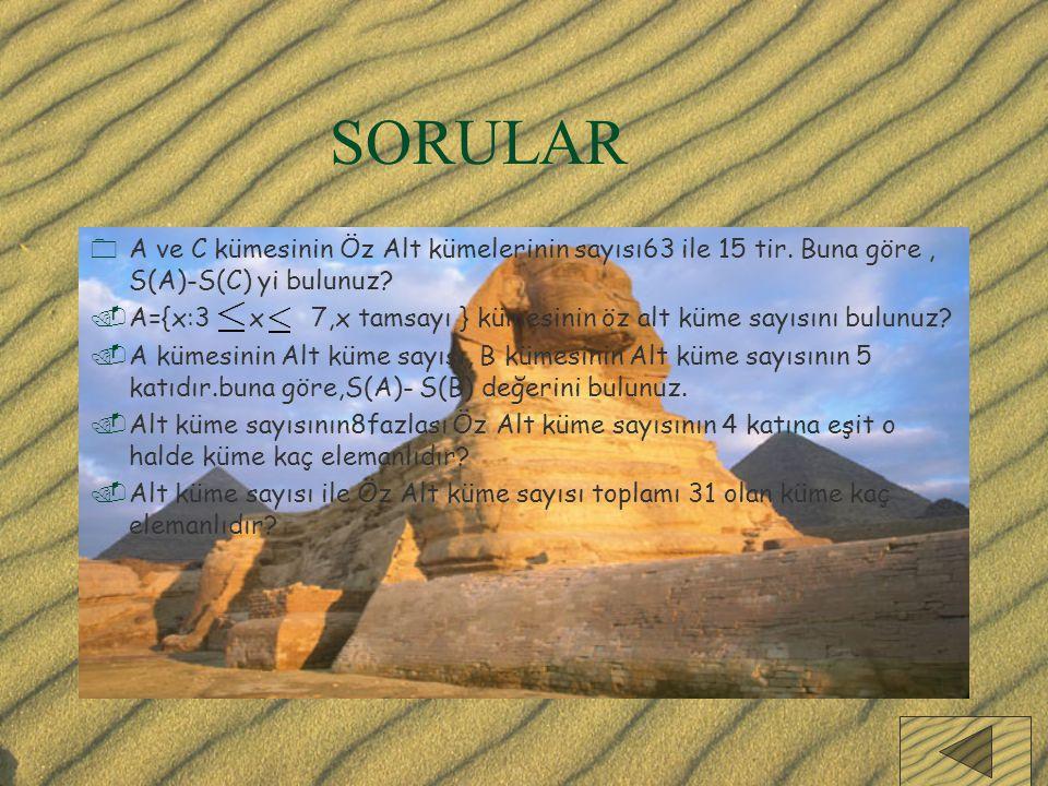 SORULAR A ve C kümesinin Öz Alt kümelerinin sayısı63 ile 15 tir. Buna göre , S(A)-S(C) yi bulunuz