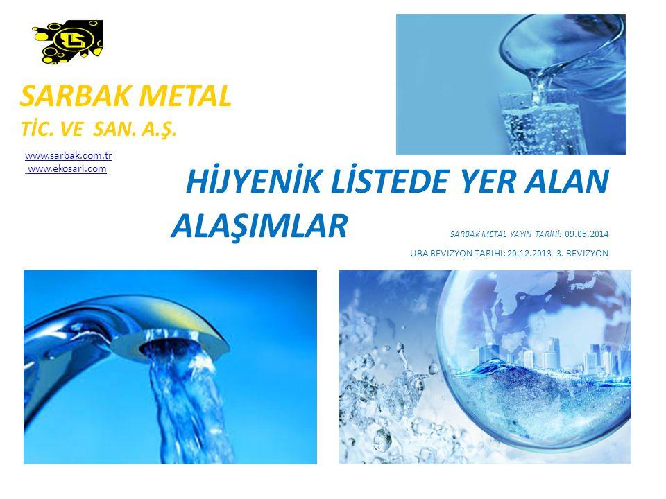 SARBAK METAL TİC. VE SAN. A.Ş. www.sarbak.com.tr. www.ekosari.com.