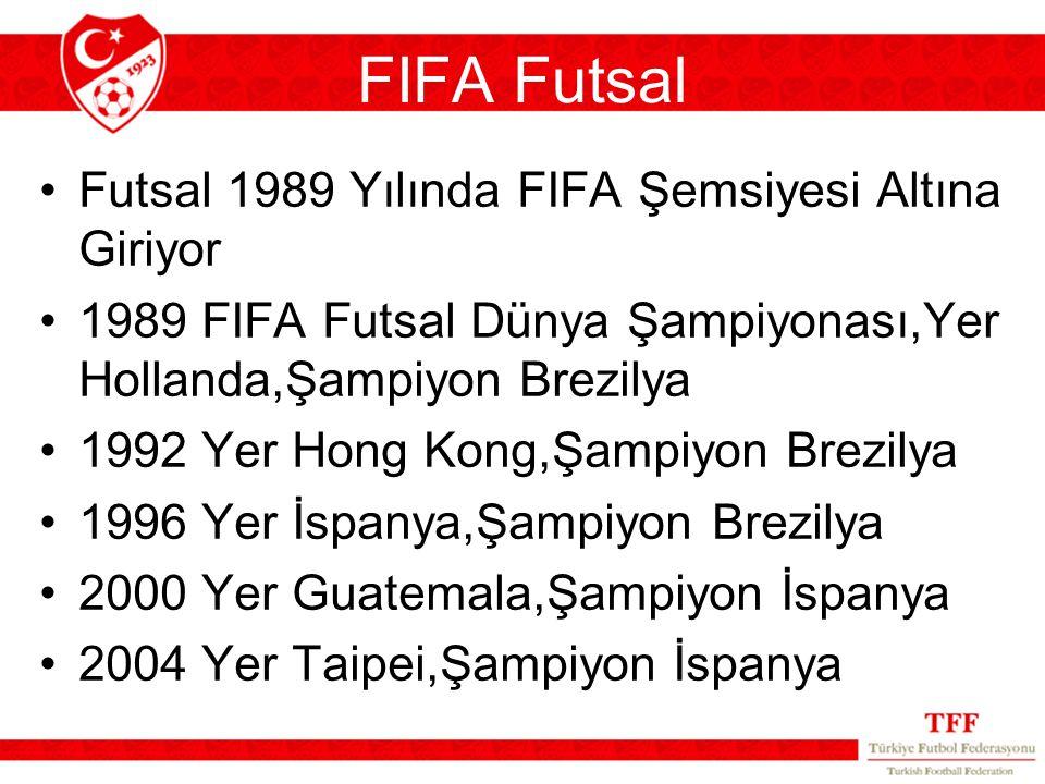 FIFA Futsal Futsal 1989 Yılında FIFA Şemsiyesi Altına Giriyor