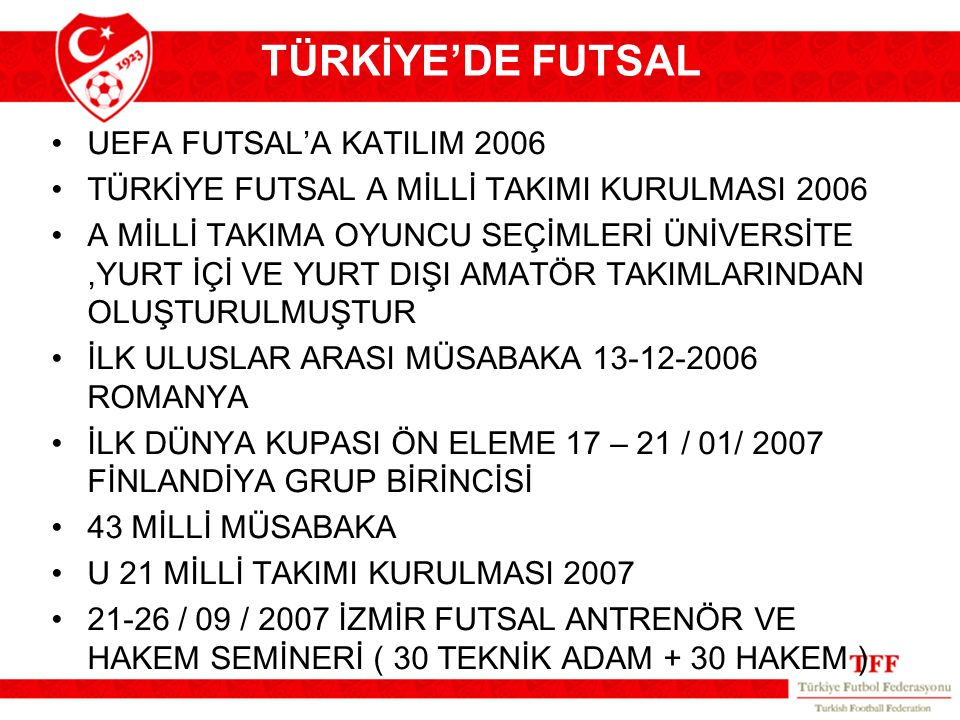 TÜRKİYE'DE FUTSAL UEFA FUTSAL'A KATILIM 2006