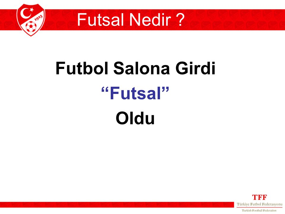 Futsal Nedir Futbol Salona Girdi Futsal Oldu