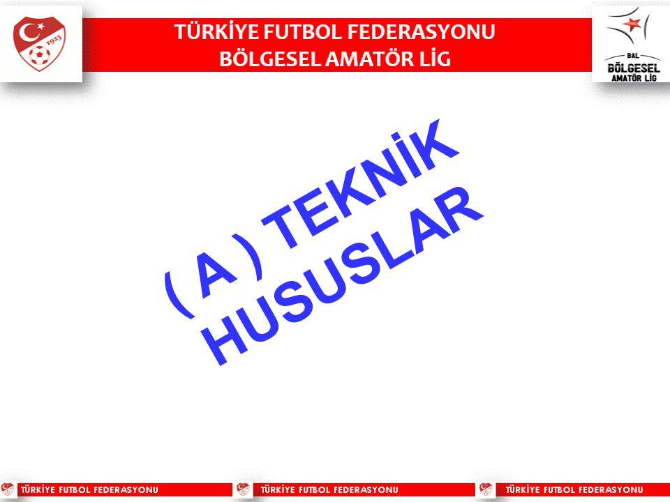( A ) TEKNİK HUSUSLAR 40