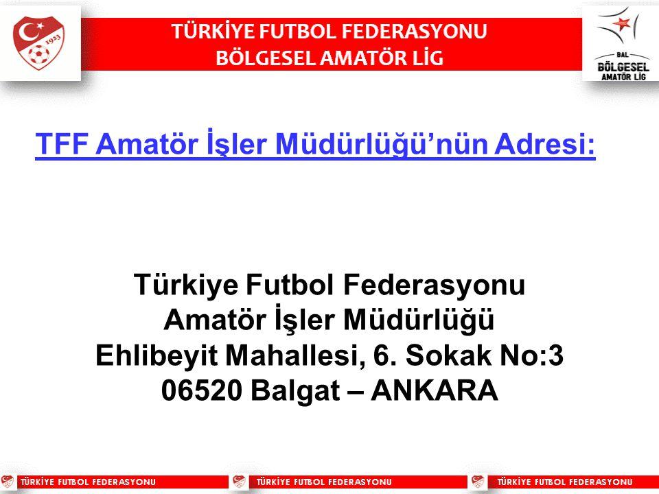 TFF Amatör İşler Müdürlüğü'nün Adresi: