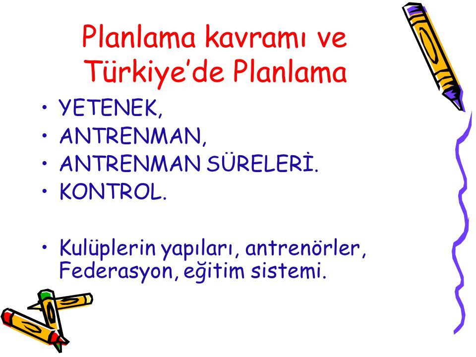 Planlama kavramı ve Türkiye'de Planlama