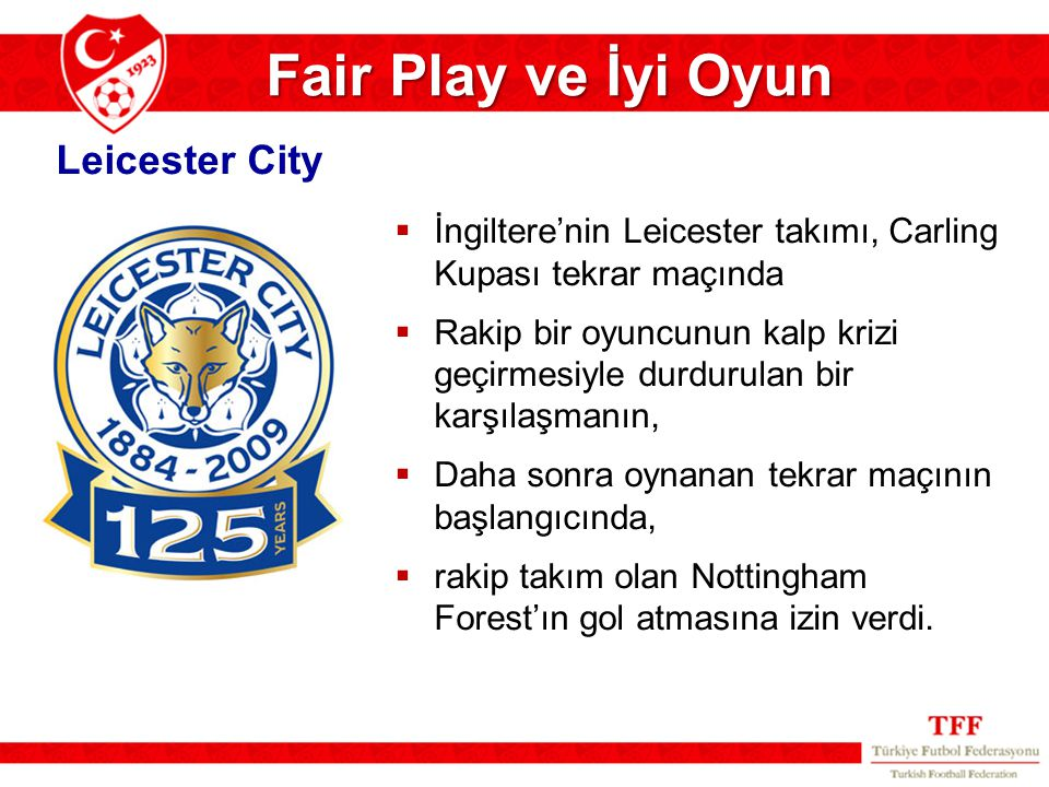 Fair Play ve İyi Oyun Leicester City