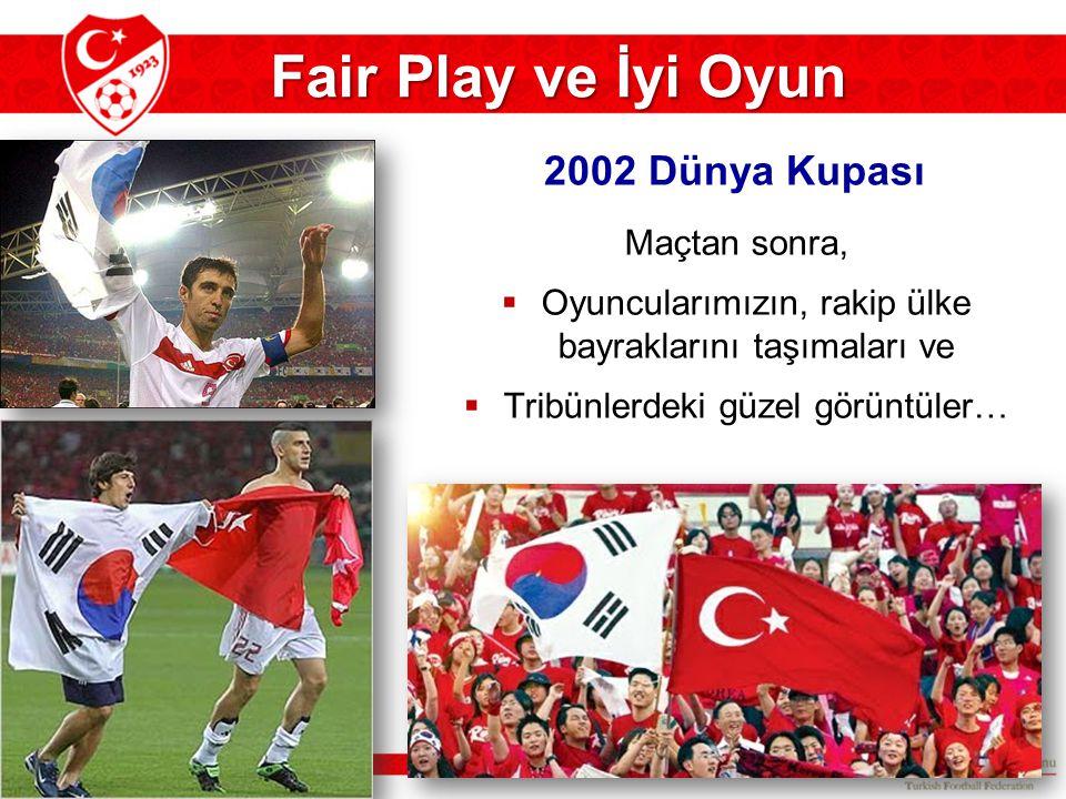 Fair Play ve İyi Oyun 2002 Dünya Kupası Maçtan sonra,