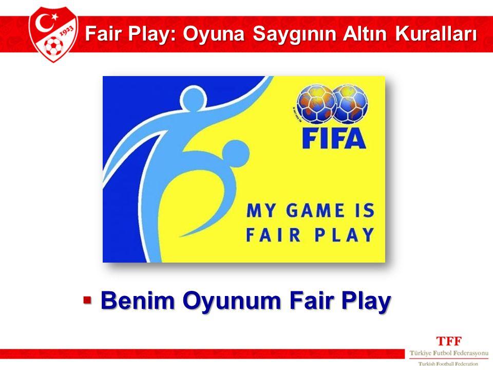 Fair Play: Oyuna Saygının Altın Kuralları