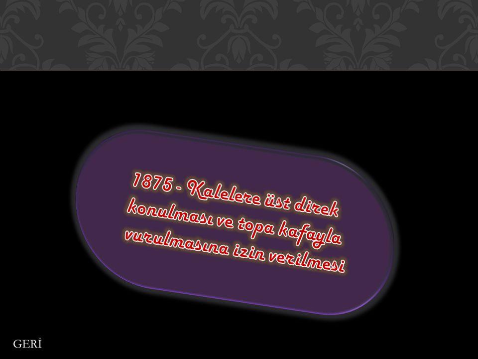 1875 - Kalelere üst direk konulması ve topa kafayla vurulmasına izin verilmesi