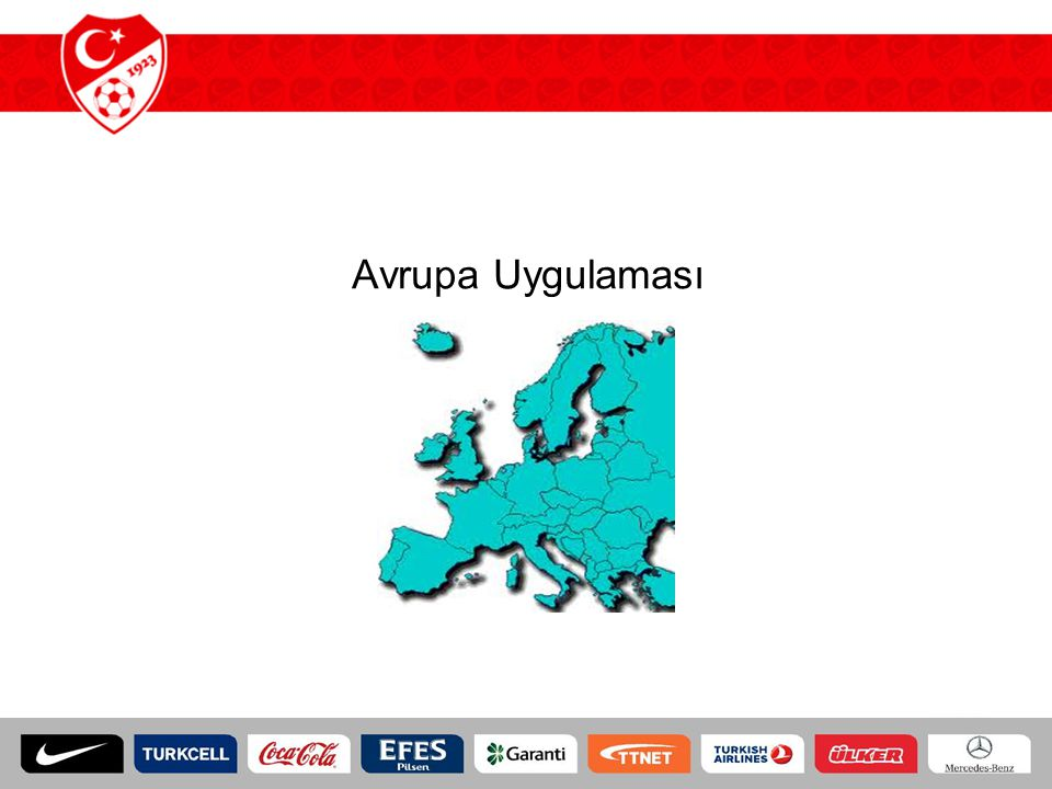 Avrupa Uygulaması