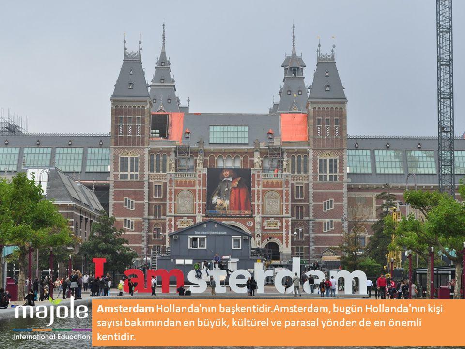 Amsterdam Hollanda nın başkentidir