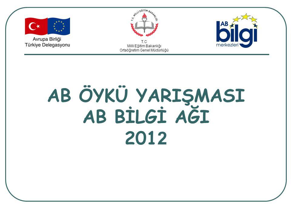 AB ÖYKÜ YARIŞMASI AB BİLGİ AĞI 2012