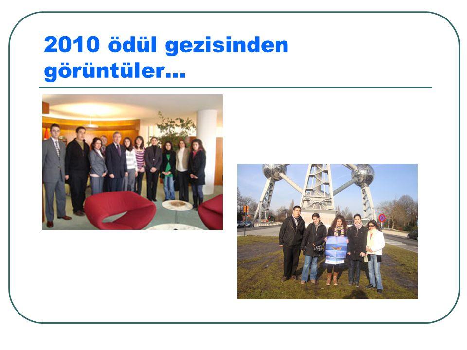 2010 ödül gezisinden görüntüler…