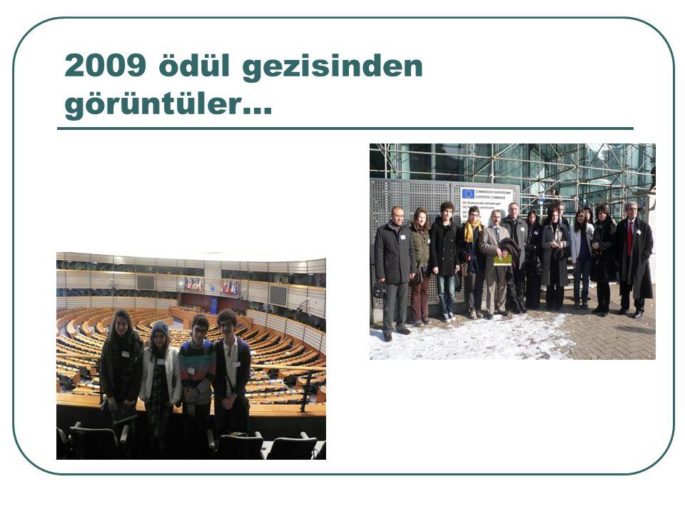 2009 ödül gezisinden görüntüler…