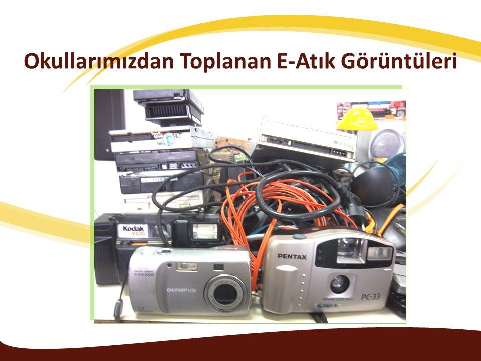 Okullarımızdan Toplanan E-Atık Görüntüleri