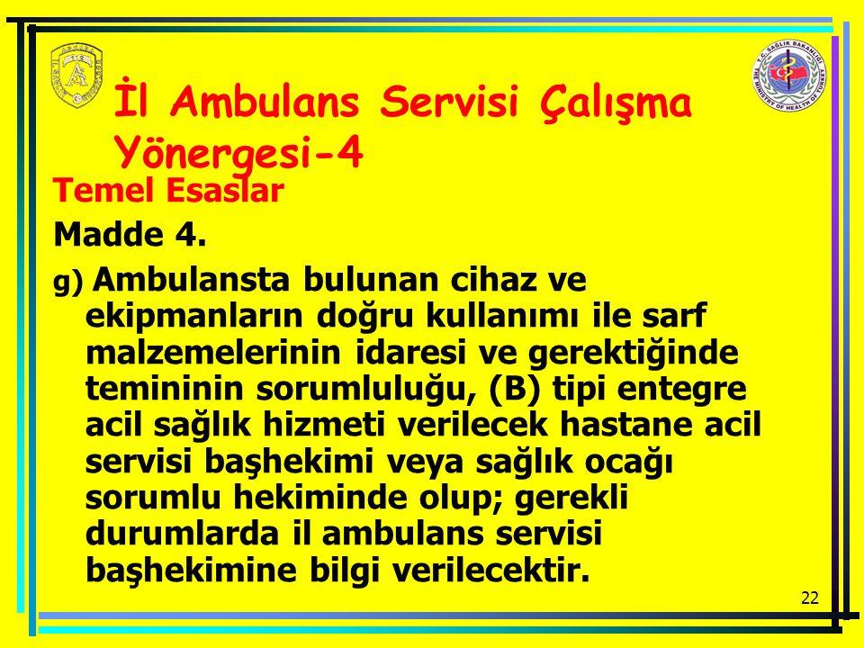İl Ambulans Servisi Çalışma Yönergesi-4
