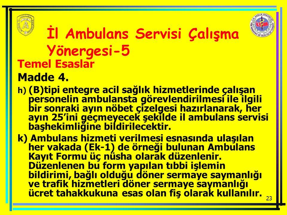 İl Ambulans Servisi Çalışma Yönergesi-5
