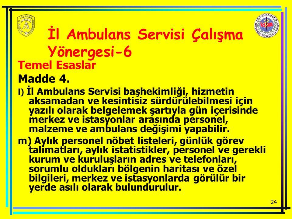 İl Ambulans Servisi Çalışma Yönergesi-6