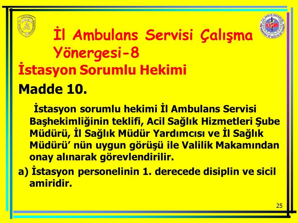 İl Ambulans Servisi Çalışma Yönergesi-8