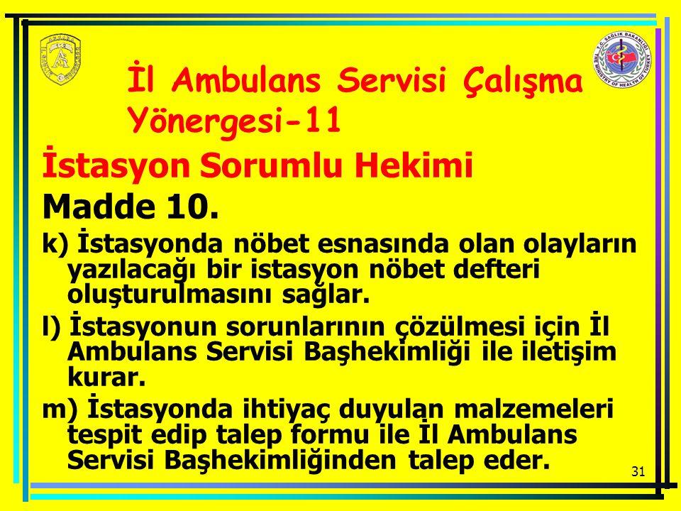 İl Ambulans Servisi Çalışma Yönergesi-11