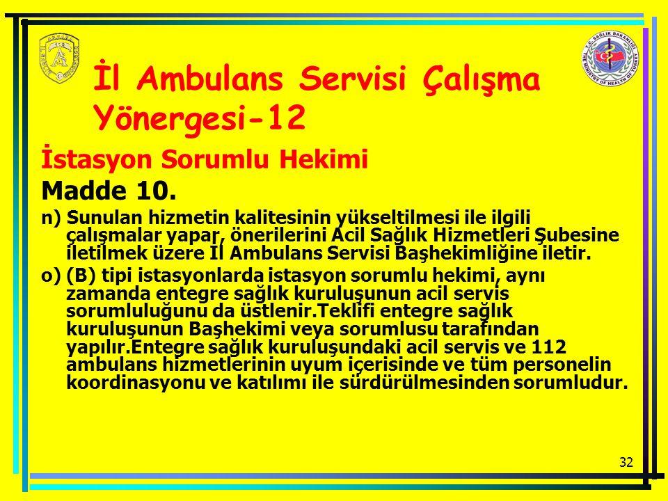 İl Ambulans Servisi Çalışma Yönergesi-12