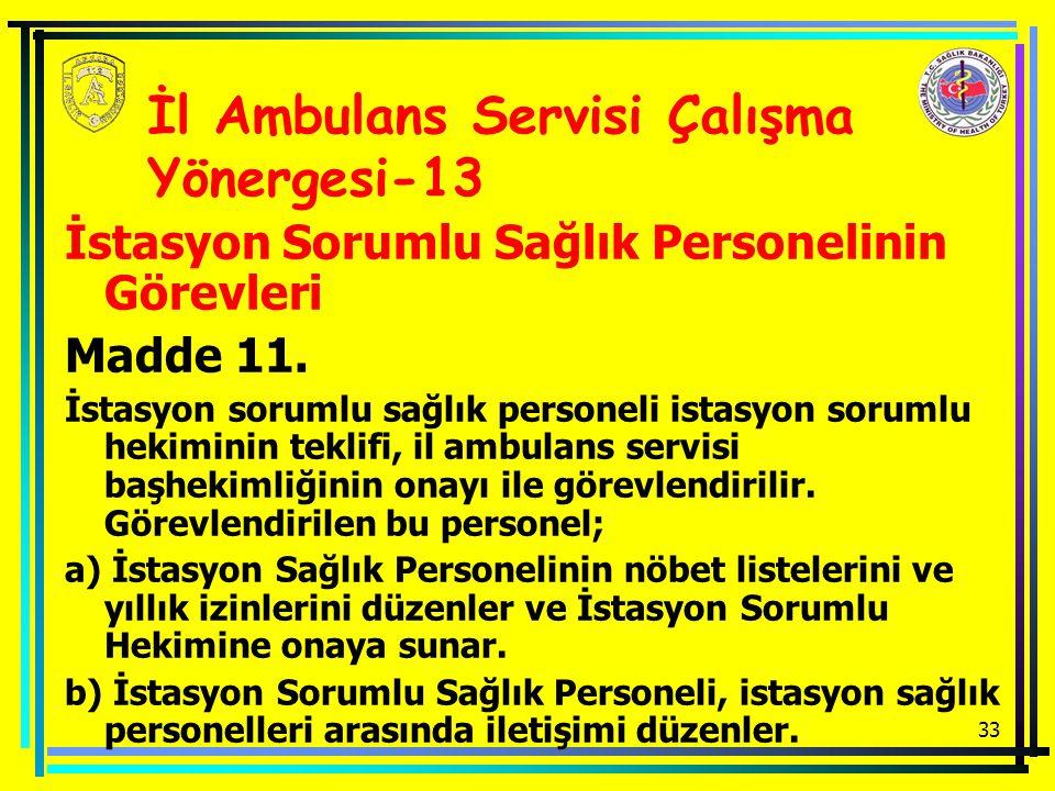 İl Ambulans Servisi Çalışma Yönergesi-13