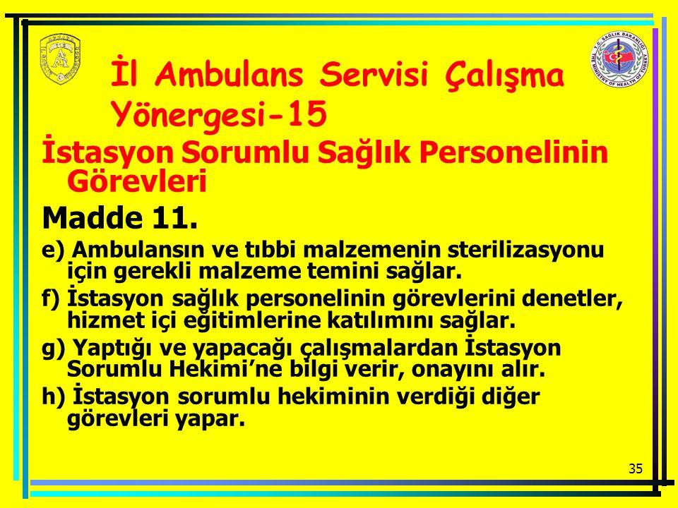 İl Ambulans Servisi Çalışma Yönergesi-15