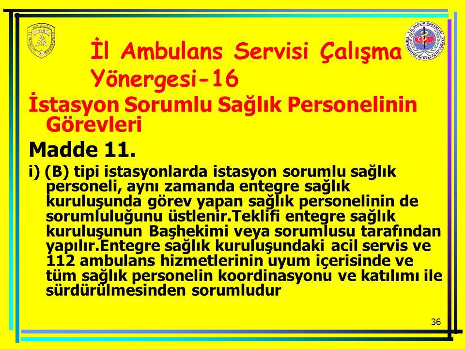 İl Ambulans Servisi Çalışma Yönergesi-16