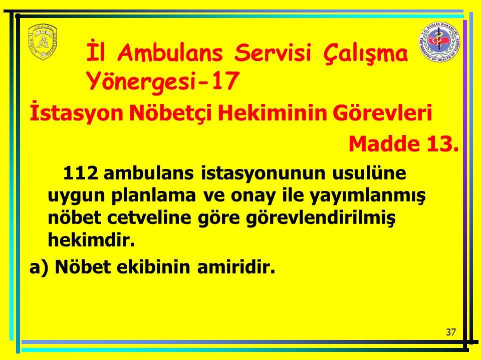 İl Ambulans Servisi Çalışma Yönergesi-17
