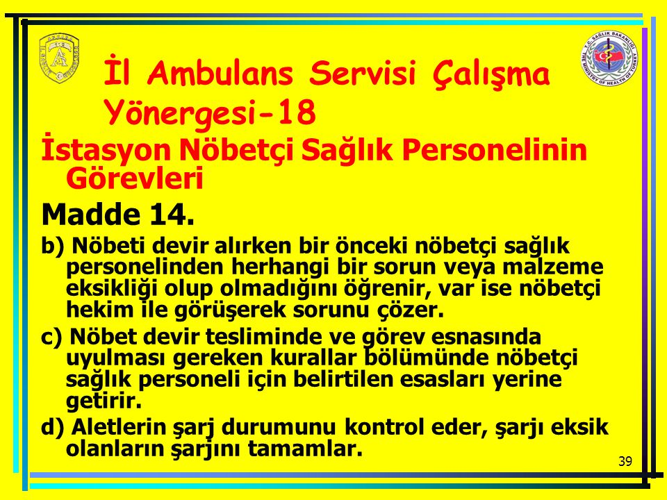 İl Ambulans Servisi Çalışma Yönergesi-18