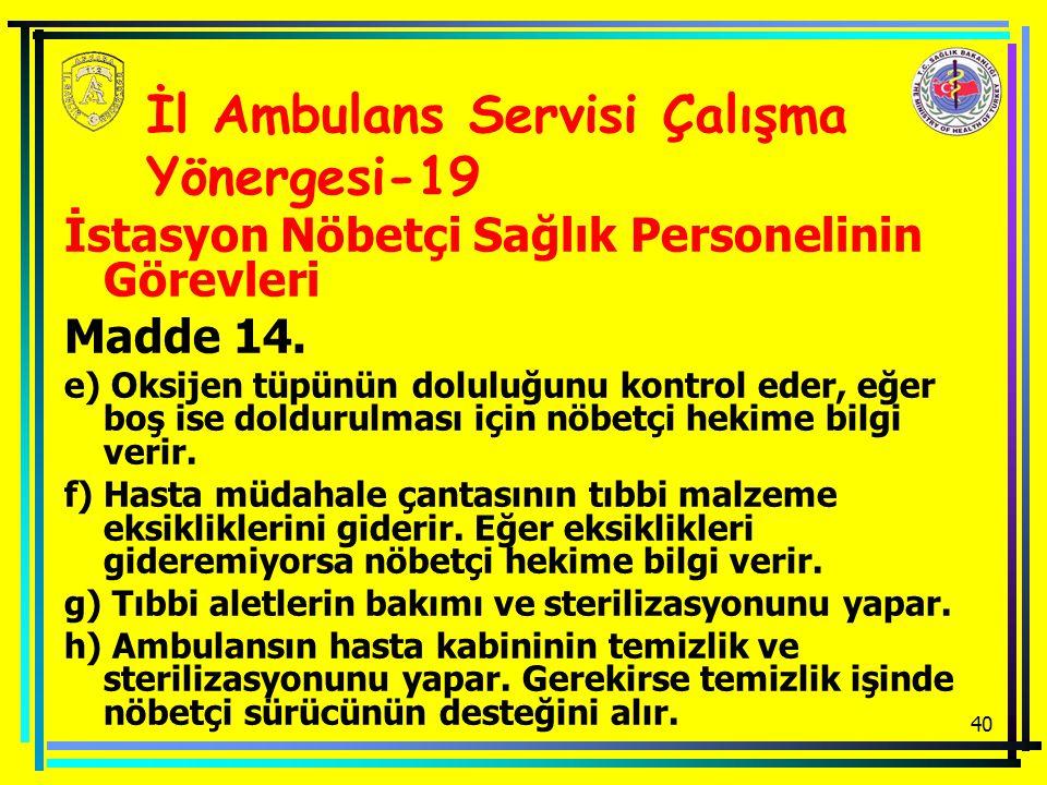 İl Ambulans Servisi Çalışma Yönergesi-19