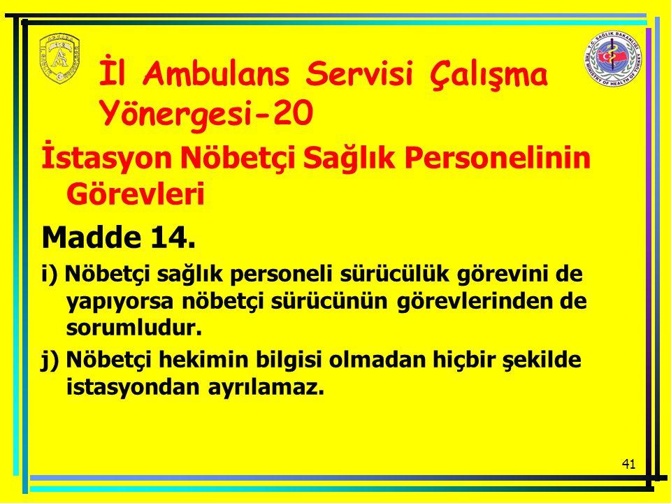 İl Ambulans Servisi Çalışma Yönergesi-20