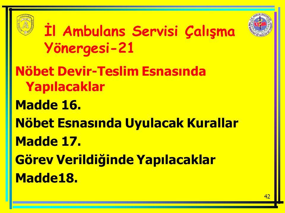 İl Ambulans Servisi Çalışma Yönergesi-21