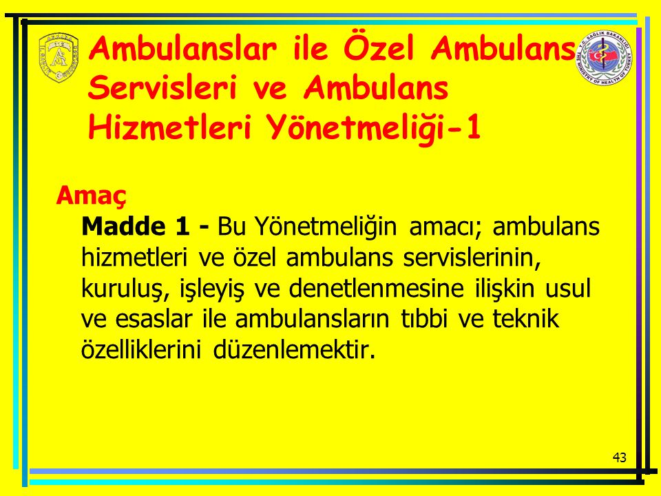 Ambulanslar ile Özel Ambulans Servisleri ve Ambulans Hizmetleri Yönetmeliği-1