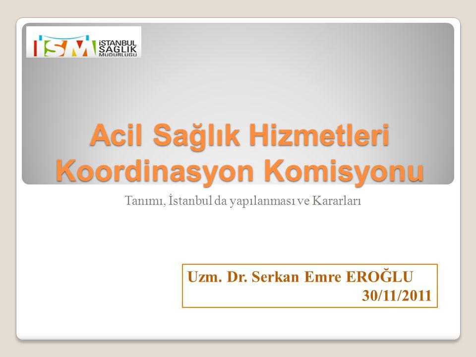 Acil Sağlık Hizmetleri Koordinasyon Komisyonu