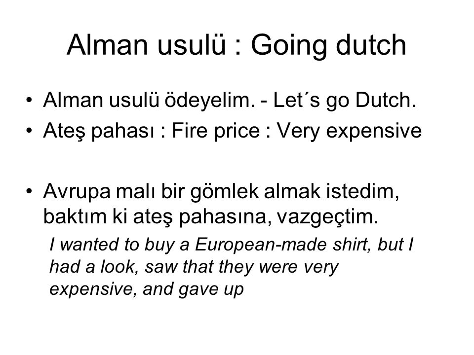 Alman usulü : Going dutch