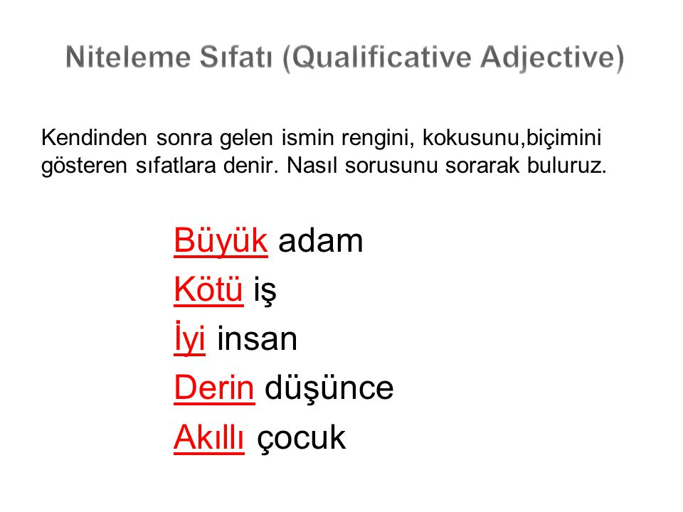 Niteleme Sıfatı (Qualificative Adjective)