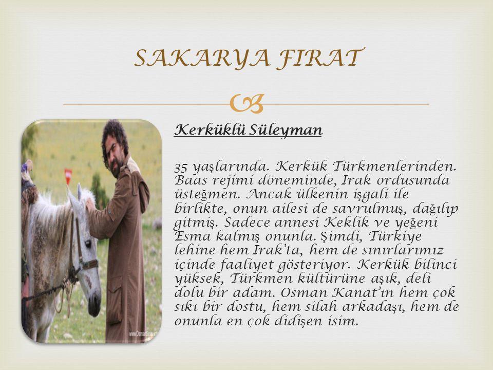 SAKARYA FIRAT Kerküklü Süleyman