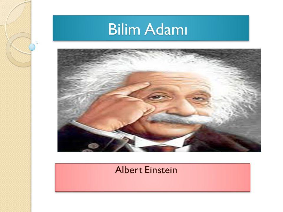 Bilim Adamı Albert Einstein