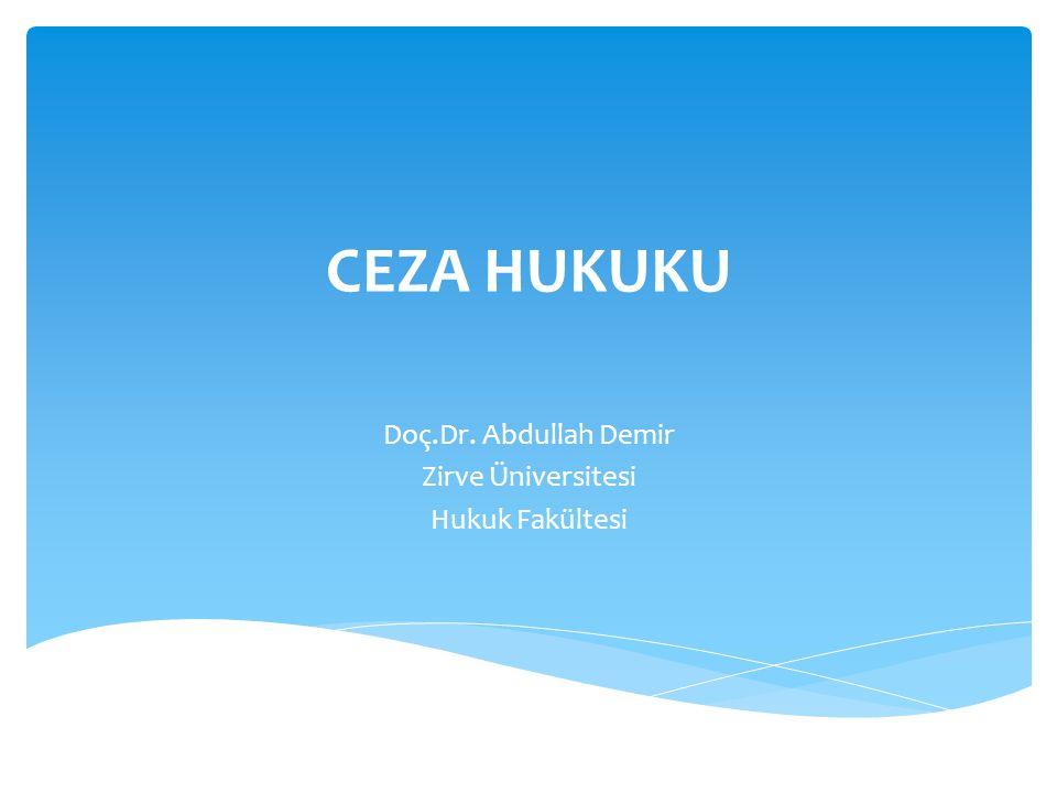 Doç.Dr. Abdullah Demir Zirve Üniversitesi Hukuk Fakültesi