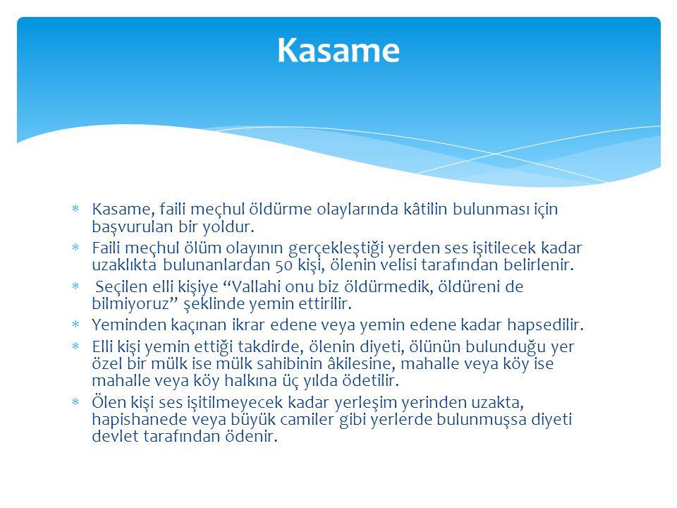 Kasame Kasame, faili meçhul öldürme olaylarında kâtilin bulunması için başvurulan bir yoldur.