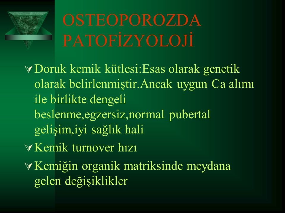 OSTEOPOROZDA PATOFİZYOLOJİ