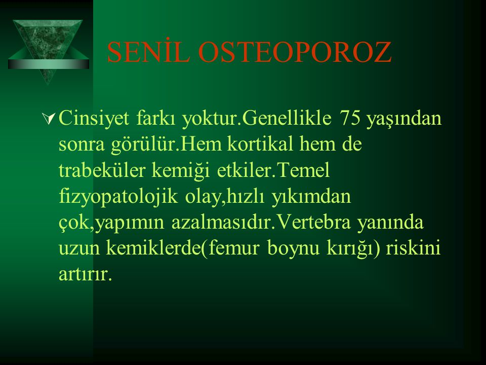 SENİL OSTEOPOROZ