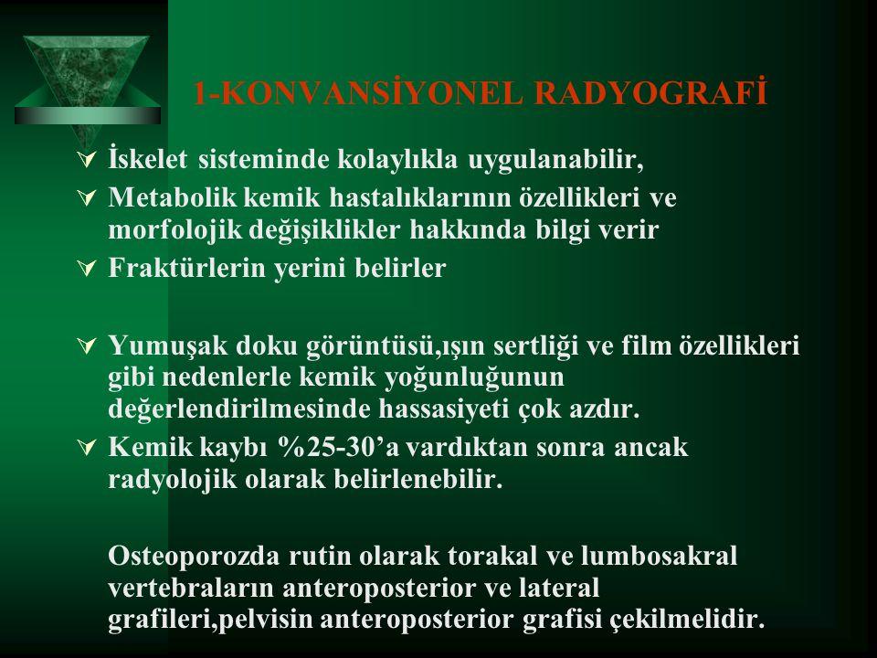 1-KONVANSİYONEL RADYOGRAFİ