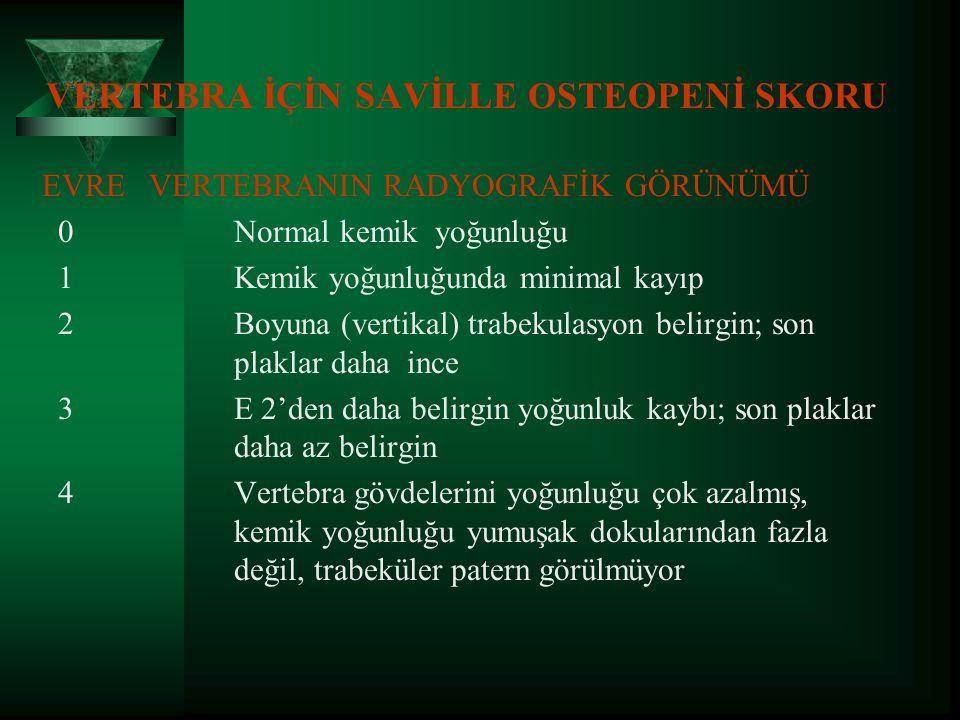 VERTEBRA İÇİN SAVİLLE OSTEOPENİ SKORU