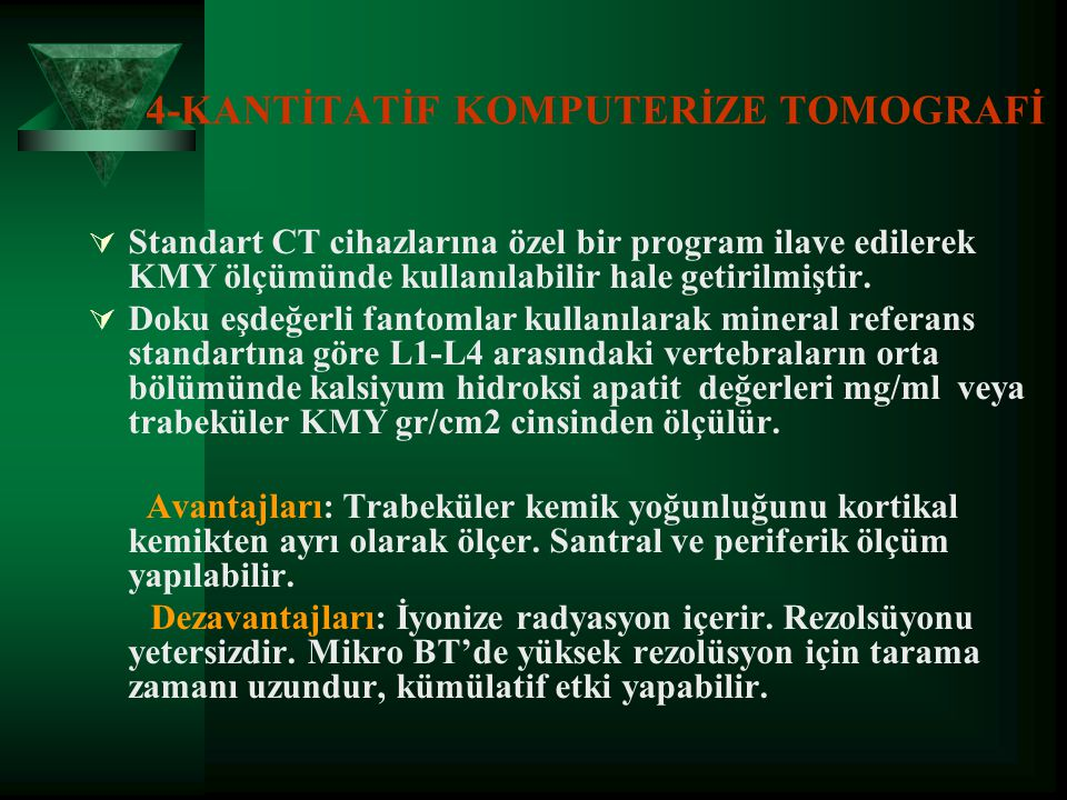 4-KANTİTATİF KOMPUTERİZE TOMOGRAFİ