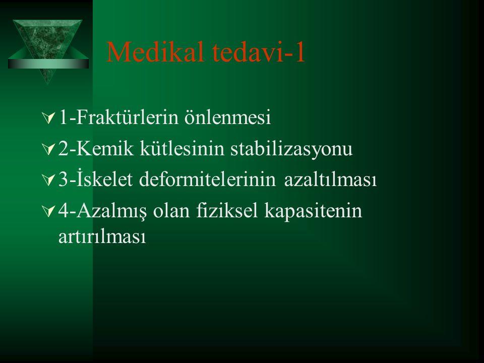 Medikal tedavi-1 1-Fraktürlerin önlenmesi