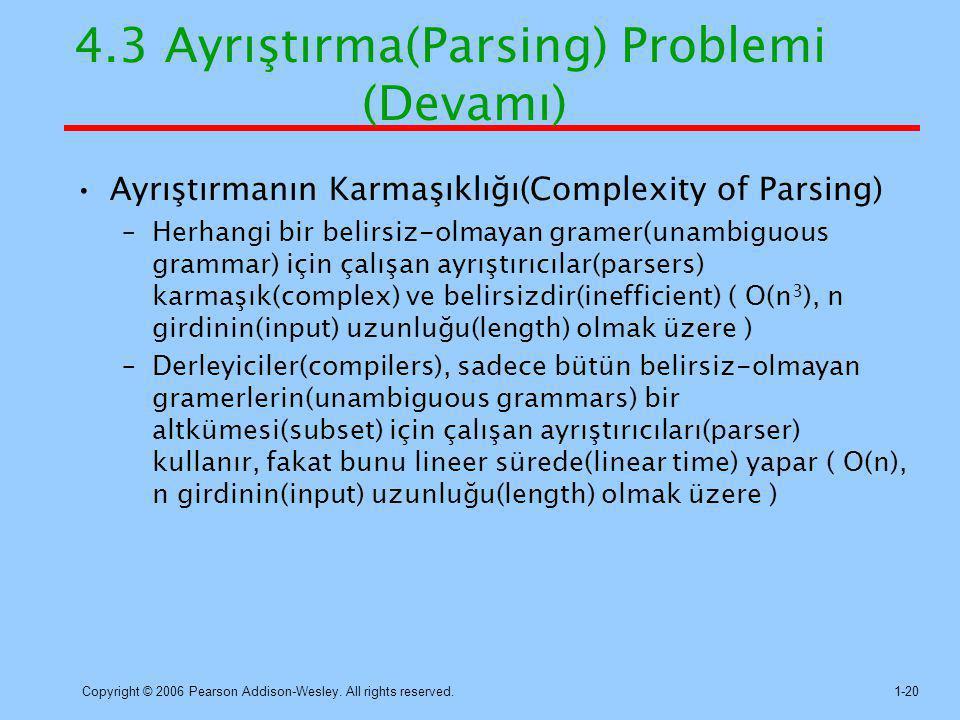 4.3 Ayrıştırma(Parsing) Problemi (Devamı)