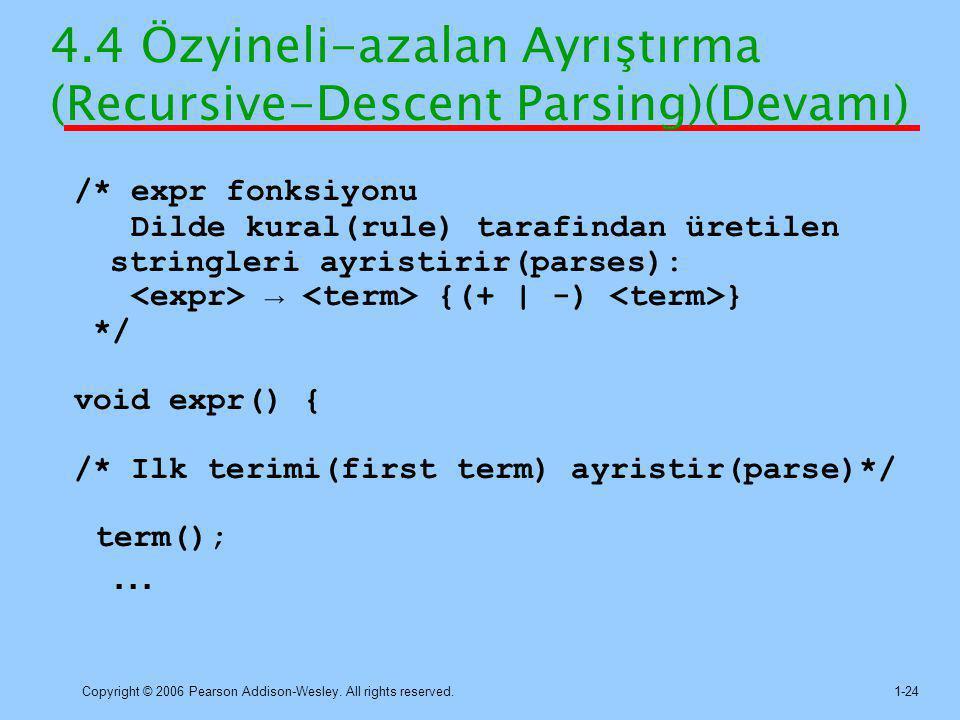 4.4 Özyineli-azalan Ayrıştırma (Recursive-Descent Parsing)(Devamı)